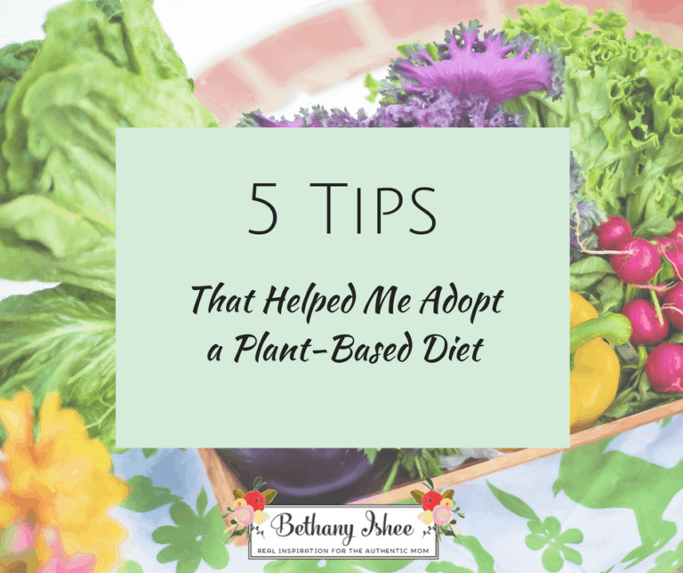 5 Tips That Helped Me Adopt a Plant-Based Diet