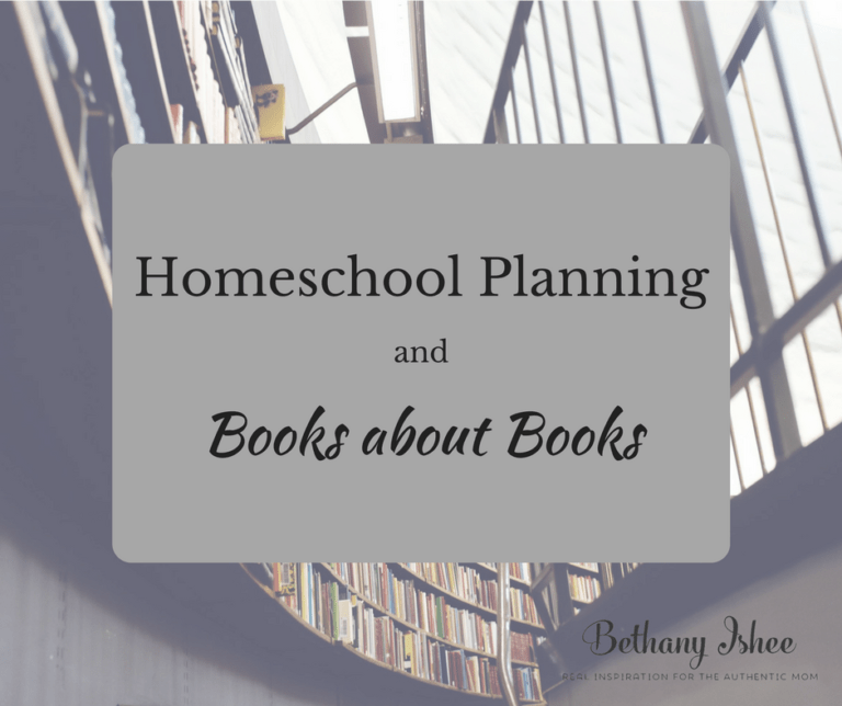 Homeschool Planning and Books About Books