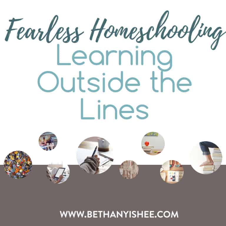 Fearless Homeschooling-Learning Outside the Lines
