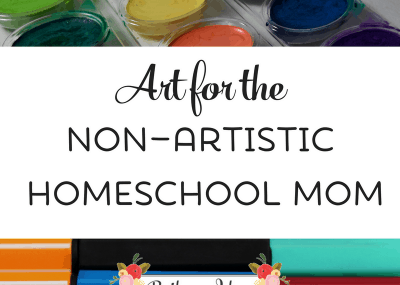 Art for the Non-Artistic Homeschool Mom