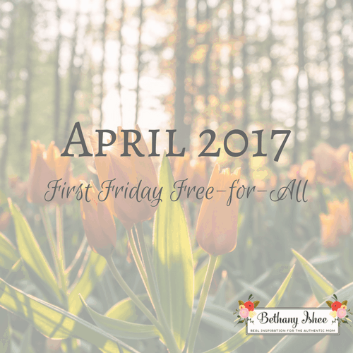 First Friday Free-for-All April 2017 Edition