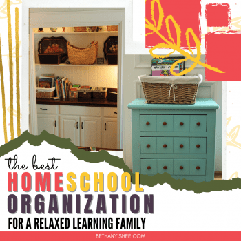 The Best Homeschool Organization for a Relaxed Learning Home