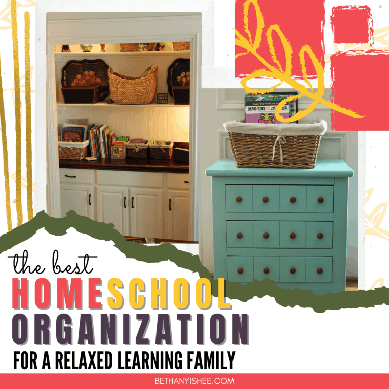 The Best Homeschool Organization for a Relaxed Learning Family