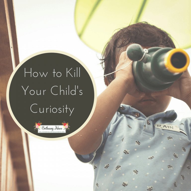 How To Kill Your Child's Curiosity in Six Easy Steps