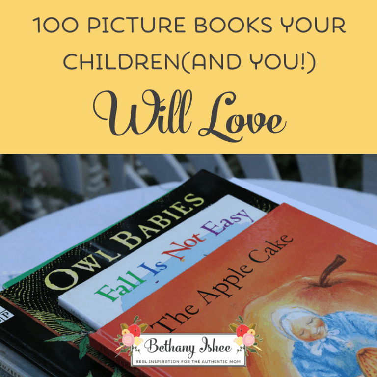 100 Picture Books Your Children (and You!) Will Love