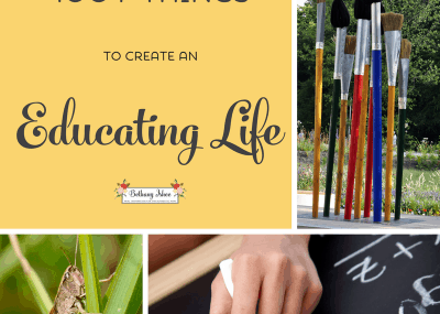 100+ Things to Create an Educating LIfe