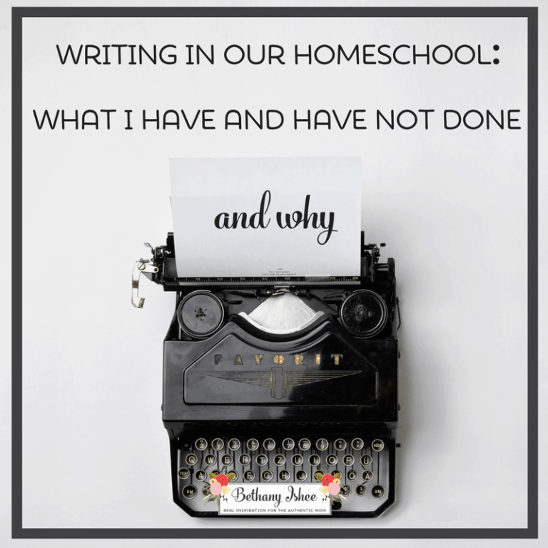 Writing In Our Homeschool: What I Have and Have Not Done and Why