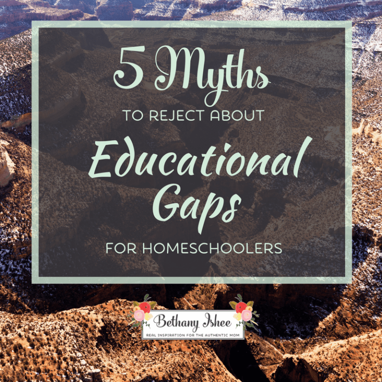 5 Myths About Educational Gaps to Reject for Homeschoolers