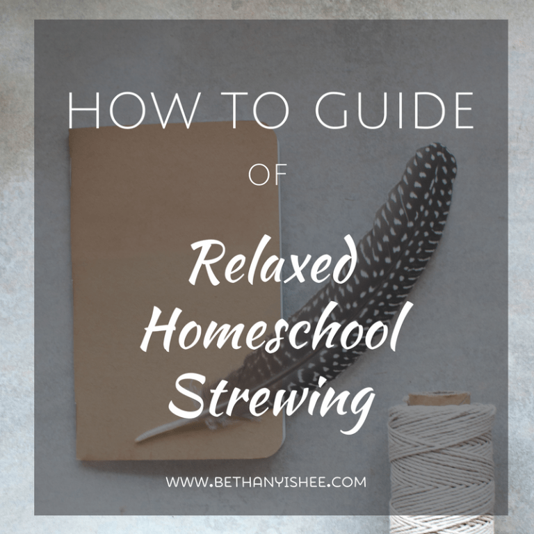How to Guide of Relaxed Homeschool Strewing
