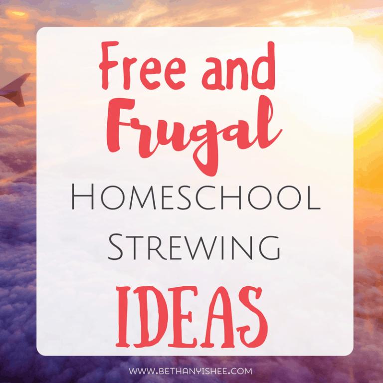 Fantastic Free and Frugal Homeschool Strewing Ideas
