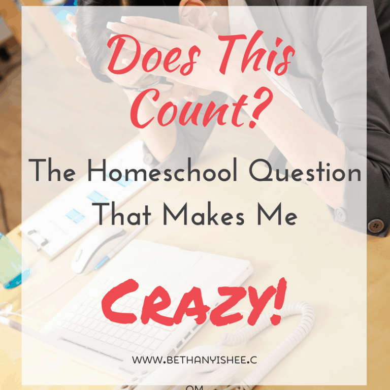 Does This Count? The Homeschool Question That Makes Me Crazy!