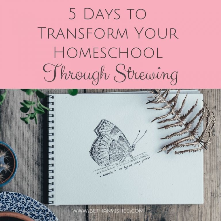5 Days to Transform Your Homeschool Through Strewing