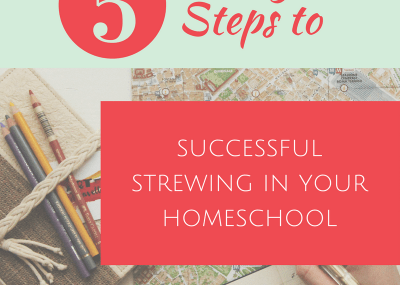 Steps to Homeschool Strewing