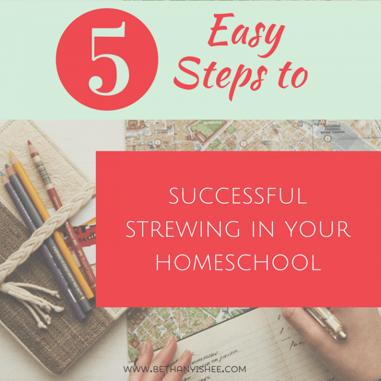5 Easy Steps to Successful Strewing in Your Homeschool