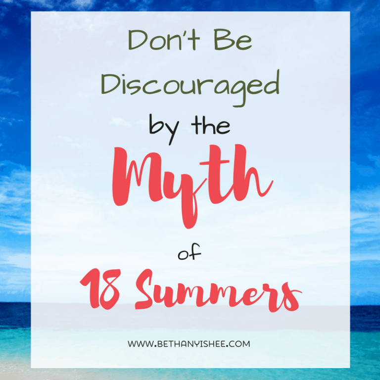 Don't Be Discouraged by the Myth of 18 Summers