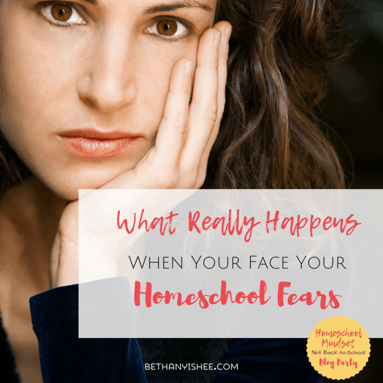 What Really Happens When You Face Your Homeschool Fears
