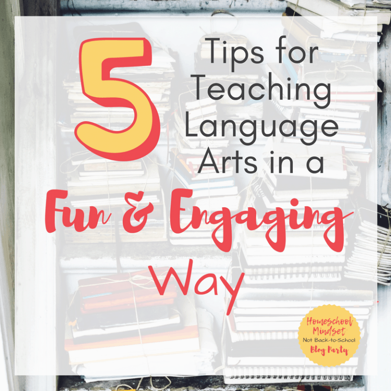 5 Tips for Teaching Language Arts in a Fun and Engaging Way