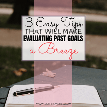 3 Easy Tips that make reflecting on past goals a breeze