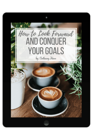 How to Look Forward and Conquer Your Goals