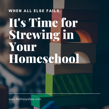 It's time for strewing in your homeschool