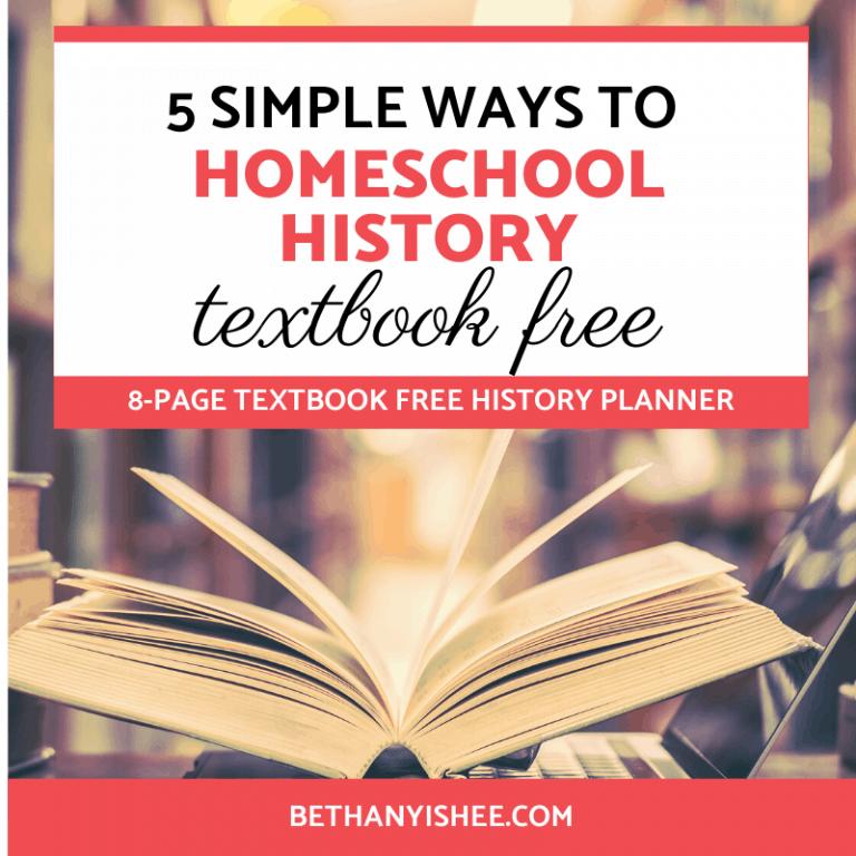 5 Simple Ways to Homeschool History Textbook Free