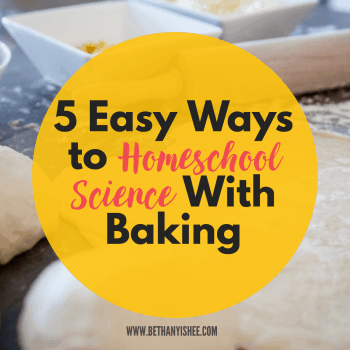 Homeschool Science With Baking