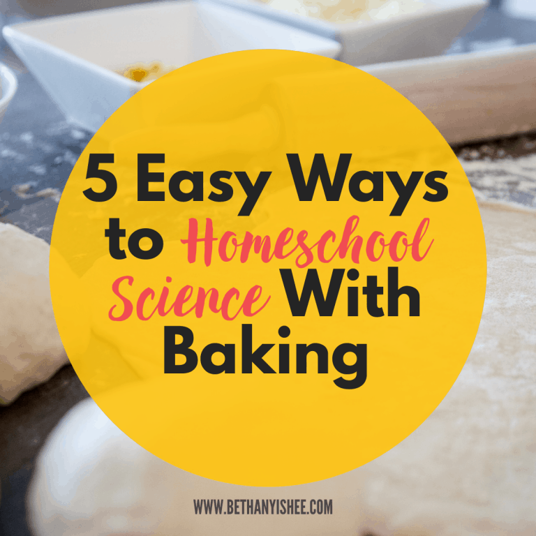 5 Easy Ways to Homeschool Science With Baking
