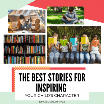 The Best Stories for Inspiring Your Child's Character