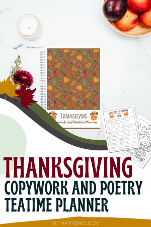 Thanksgiving Copywork and Poetry Teatime Planner