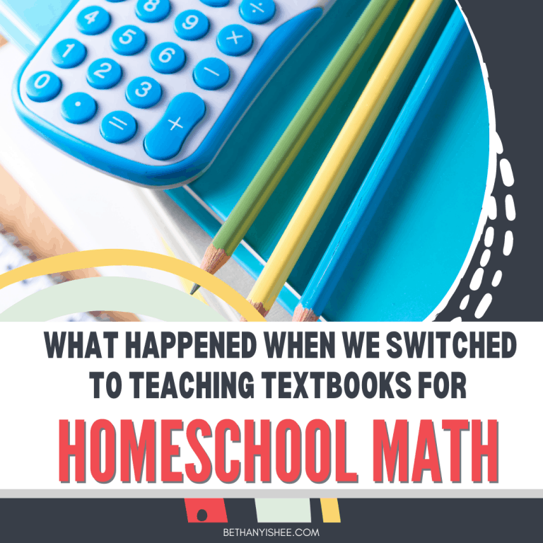What Happened When We Switched to Teaching Textbooks 4.0 for Homeschool Math