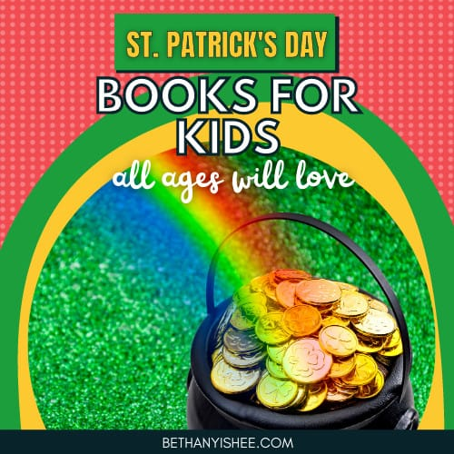 St. Patrick's Day Books For Kids All Ages Will Love