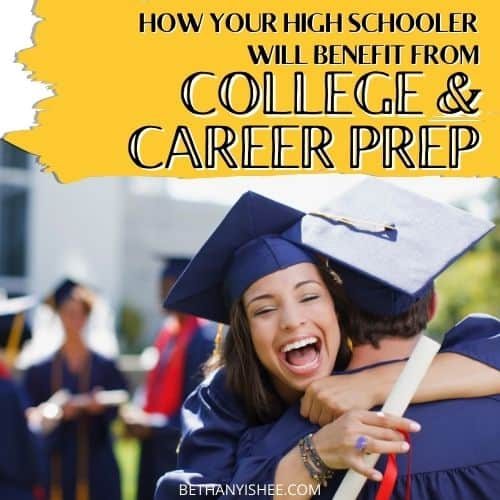 How Your High Schooler Will Benefit from College and Career Prep