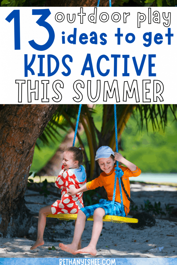 Outdoor play ideas for kids this summer