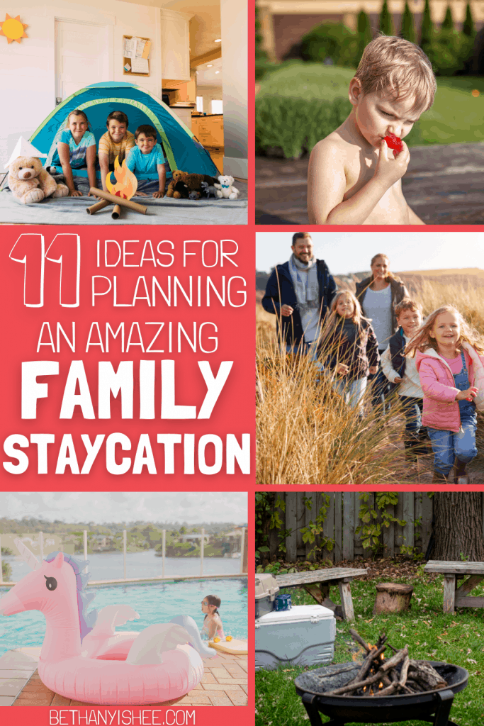 11 Ideas for Planning an amazing homeschool family staycation